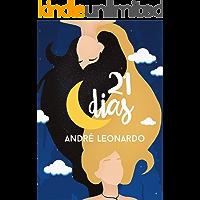 21 dias (Nossos Dias Livro 1)