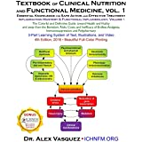 Textbook of Clinical Nutrition and Functional Medicine, vol. 1: Essential Knowledge for Safe Action and Effective Treatment (