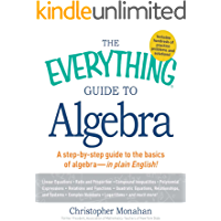 The Everything Guide to Algebra: A Step-by-Step Guide to the Basics of Algebra - in Plain English! (Everything®)