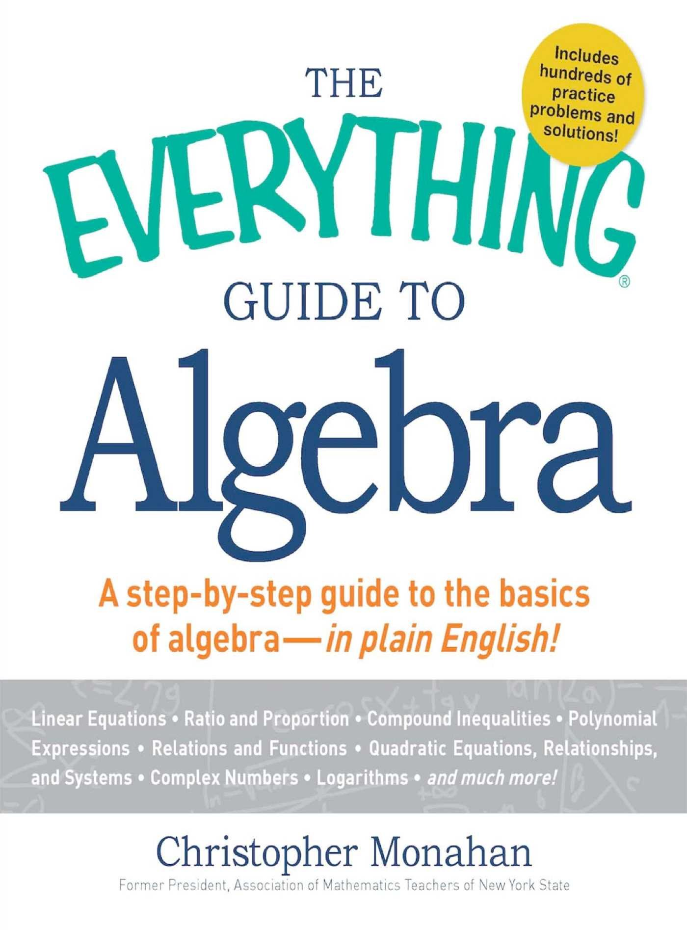 The Everything Guide To Algebra  A Step By Step Guide To The Basics Of Algebra   In Plain English   Everything®   English Edition