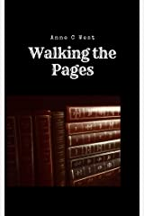 Walking the Pages: A story of loss. A story of getting up. A story of going on. (Short Stories Book 5) Kindle Edition