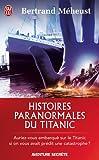 Histoires paranormales du Titanic