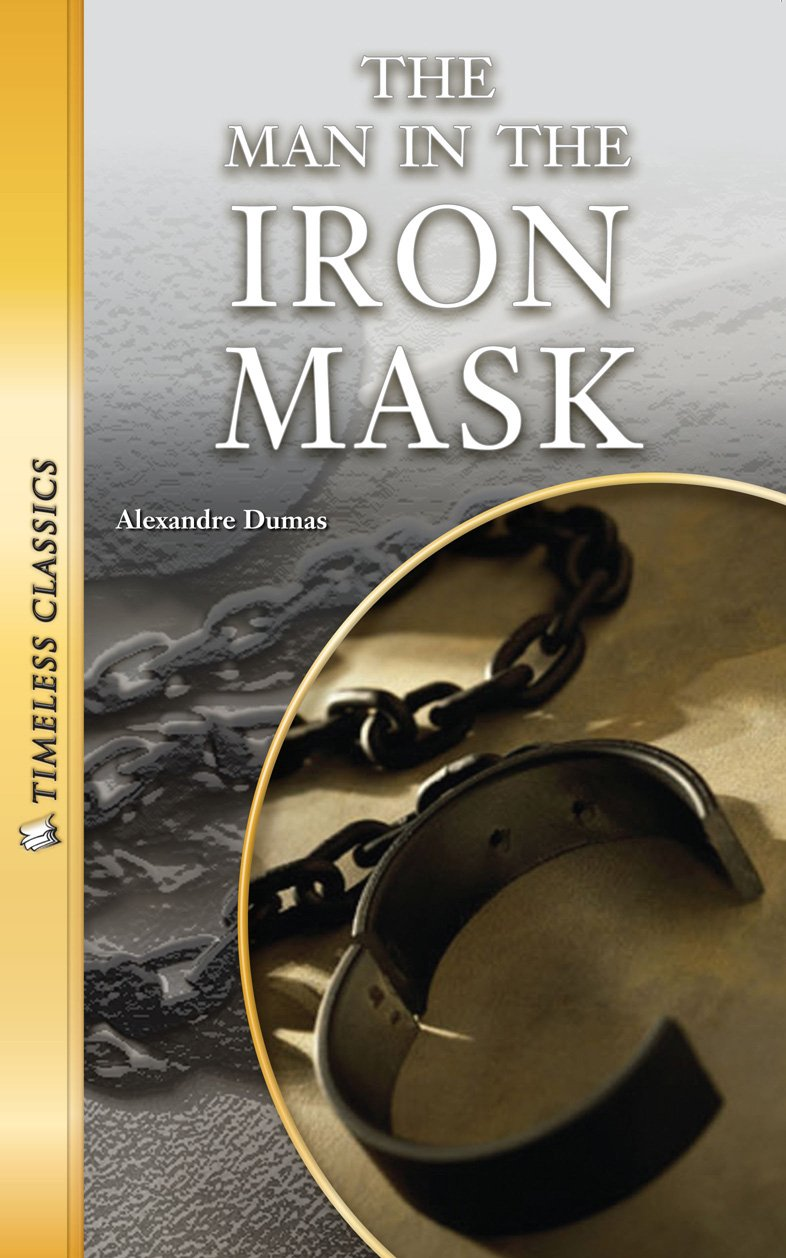 The Man in the Iron Mask (Timeless) (Timeless Classics) PDF