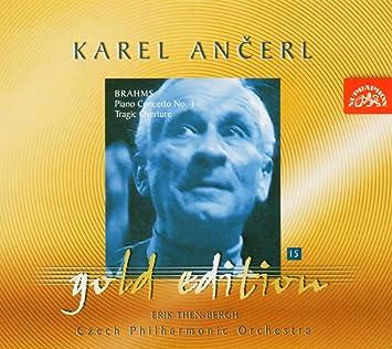 ブラームス:ピアノ協奏曲第1番 ニ短調 他 [Import] (Karel Ancerl Gold Edition Vol.15. Brahms - Piano Concerto No.1 - Tragic Overture)