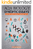AQA Biology Synoptic Essays: For the new exam starting 2016