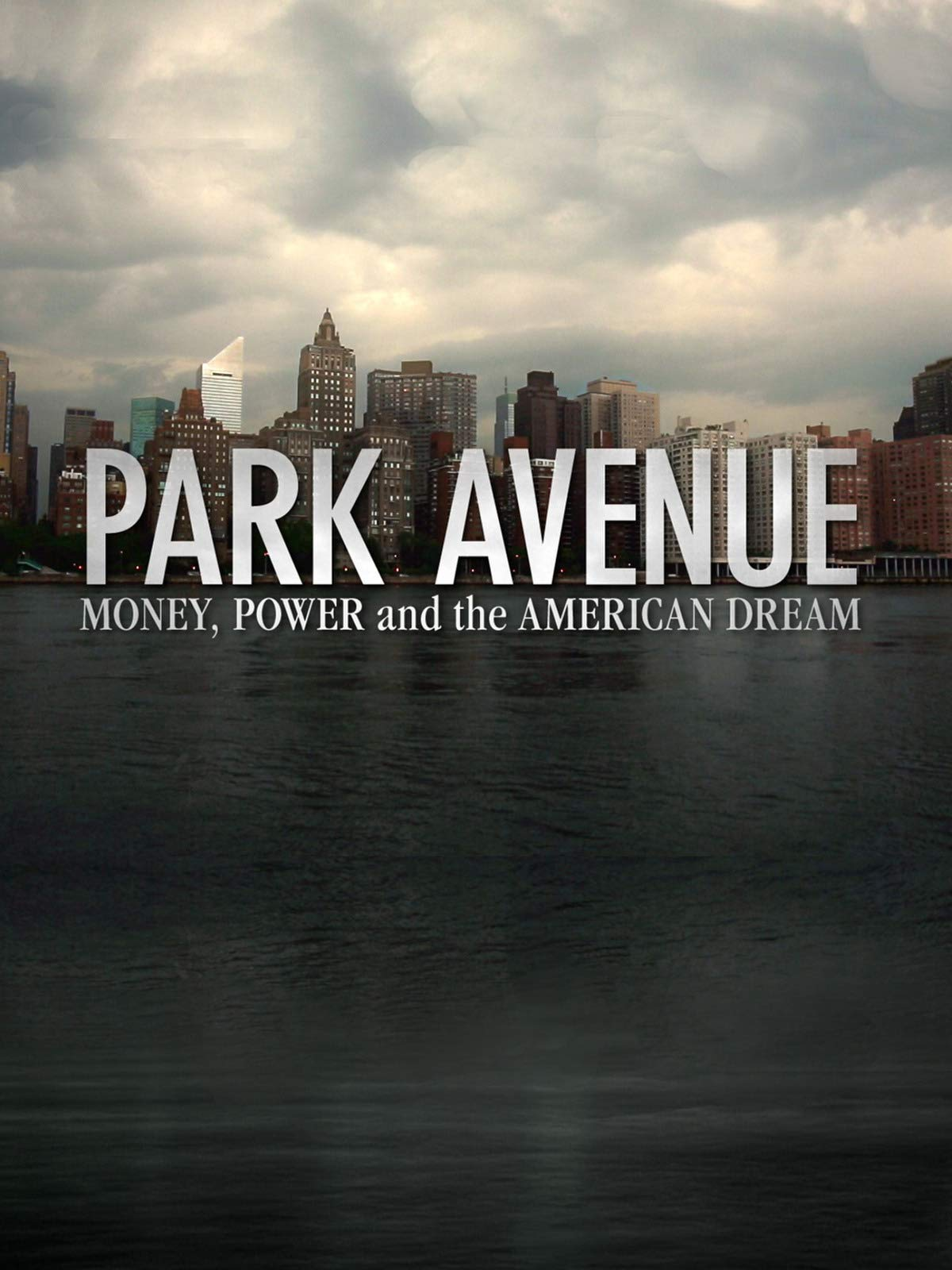 Amazoncom Watch Park Avenue Money Power The American Dream