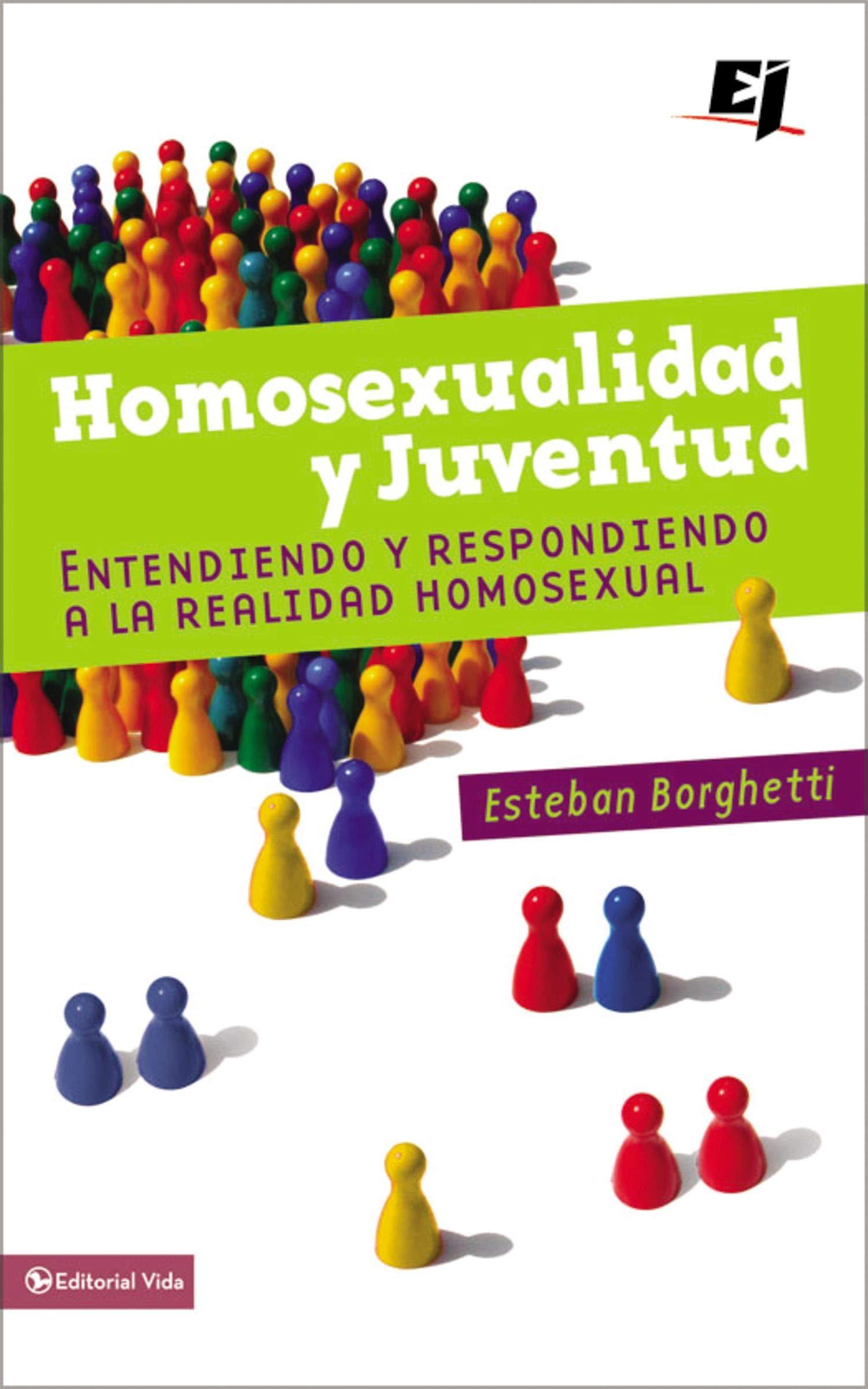 Homosexualidad y juventud: Entendiendo y respondiendo a la realidad homosexual (Especialidades Juveniles) (Spanish Edition) (Spanish) Paperback – Bargain ...