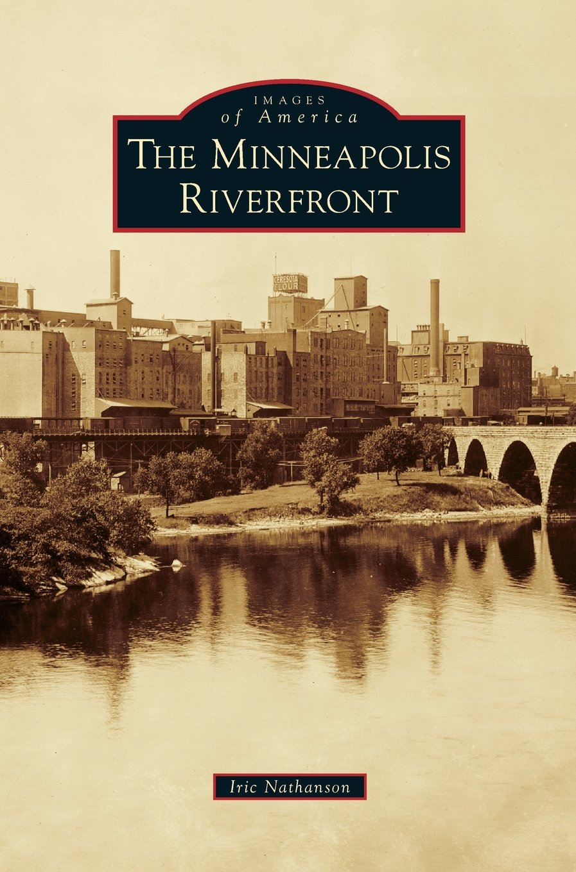 Download Minneapolis Riverfront pdf epub