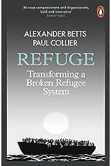 Refuge: Transforming a Broken Refugee System Paperback