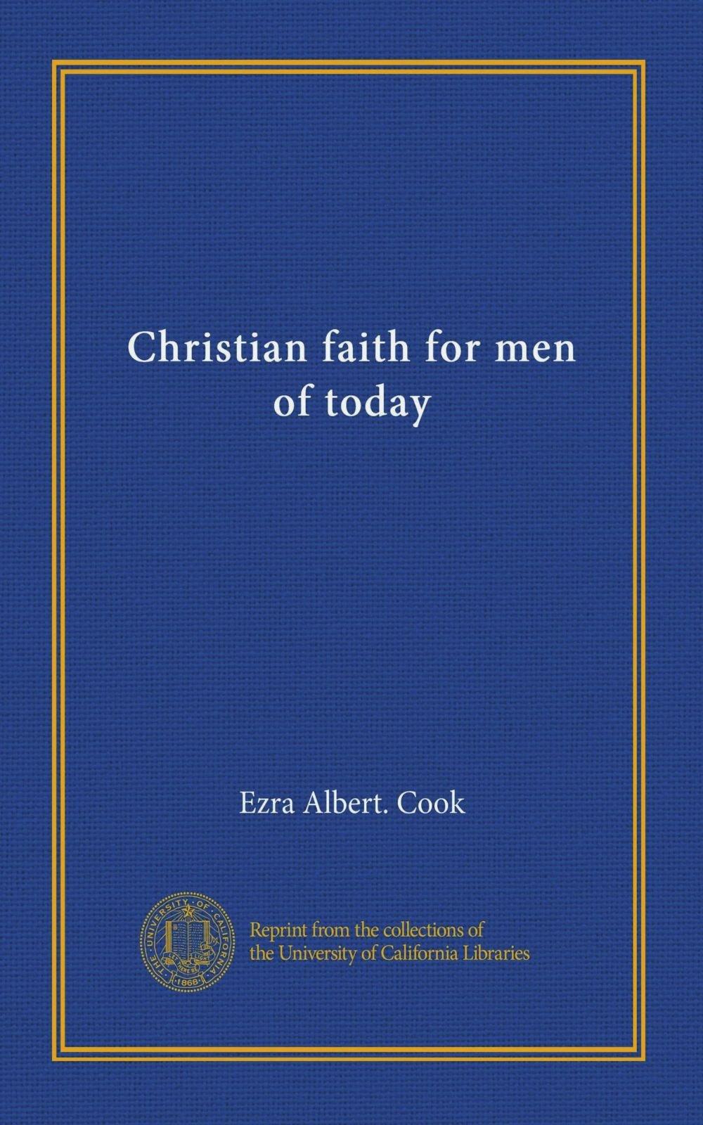 Christian faith for men of today ePub fb2 ebook
