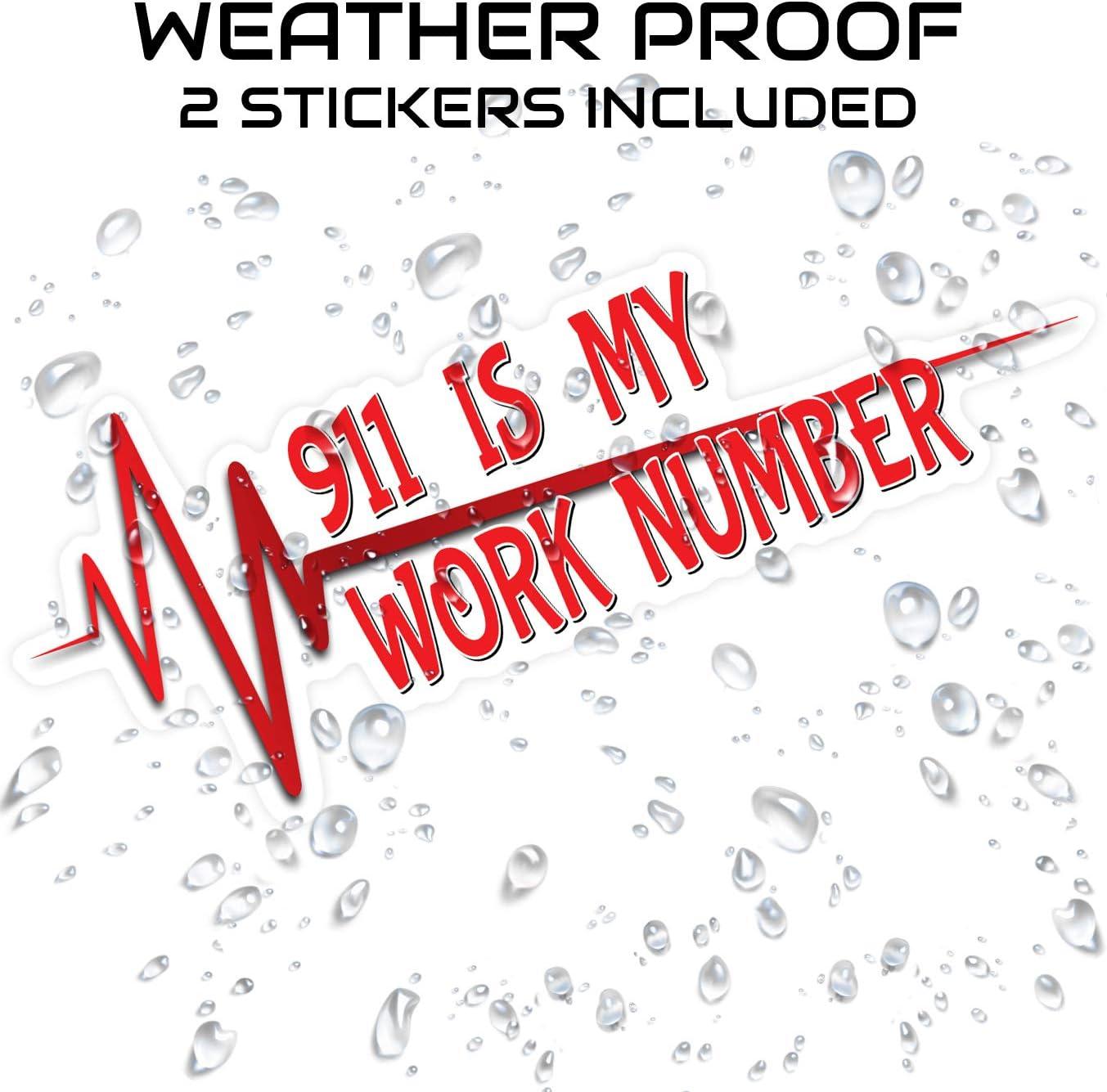 EMS First Responder Vinyl Sticker Decal 911 is My Work Number Sticker Fire 2 Pack EMT Police
