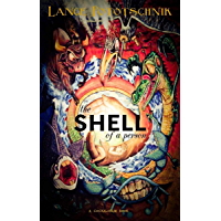 The Shell of a Person (English Edition)