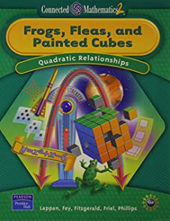 Frogs, Fleas, and Painted Cubes: Quadratic Relationships, Grade 8 (Connected Mathematics