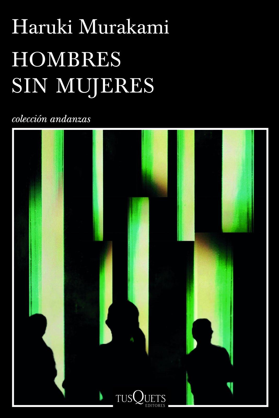 Hombres Sin Mujeres: Amazon.es: Murakami, Haruki: Libros