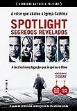Spotlight. Segredos Revelados
