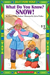 Just For You!: What Do You Know? Snow! Kindle Edition