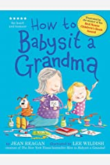 How To Babysit A Grandma Paperback