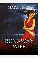Runaway Wife Kindle Edition