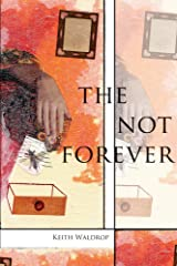The Not Forever Paperback