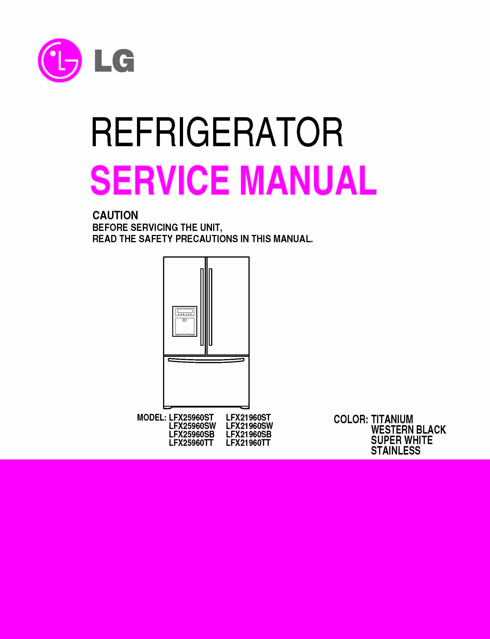 lg lfx25960st and more model s service manual lg 0912345259602 rh amazon com lg refrigerator lfx25960st repair manual LG LFX25960ST Compressor