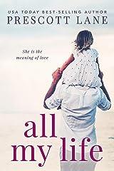 All My Life Kindle Edition