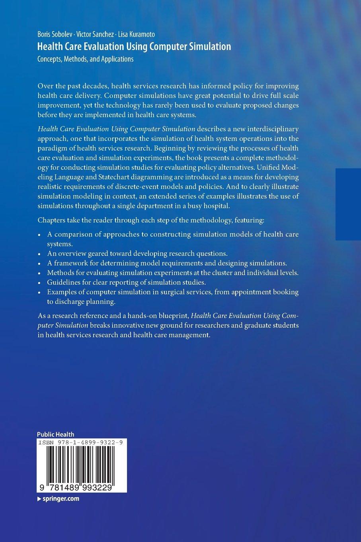 health care evaluation using computer simulation sobolev boris kuramoto lisa sanchez victor