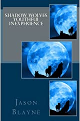 Shadow Wolves Youthful Inexperience Paperback