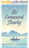 Go Forward Slowly