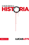 El mejor líder de la historia (Spanish Edition)