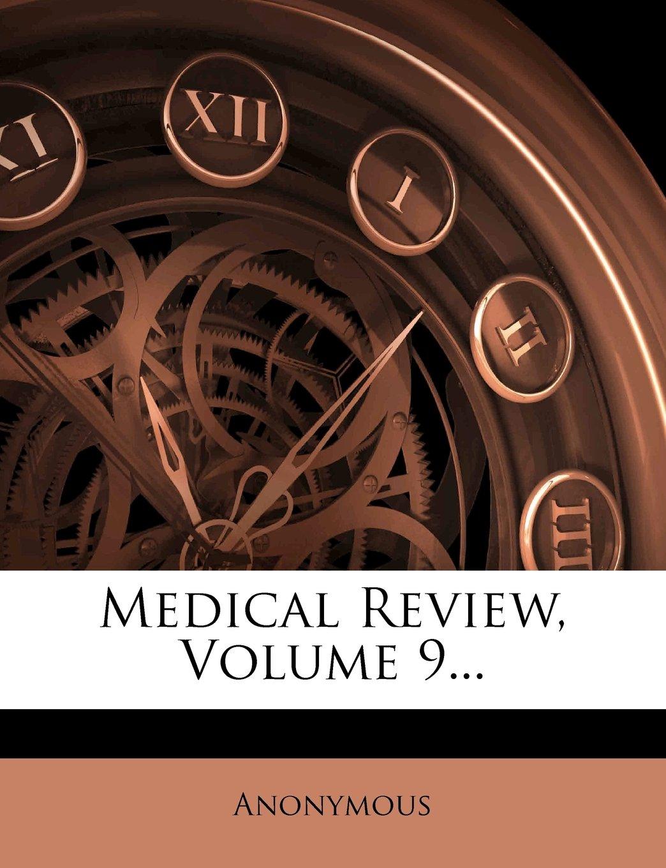 Medical Review, Volume 9... pdf