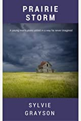 Prairie Storm: As the Great War drags on, can a prairie farmer put his life back together? Kindle Edition
