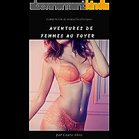 Compilation d'aventures érotiques de femmes au foyer: très hot