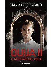 Il riflesso del male. Ouija: Ouija II. Il riflesso del male: 2