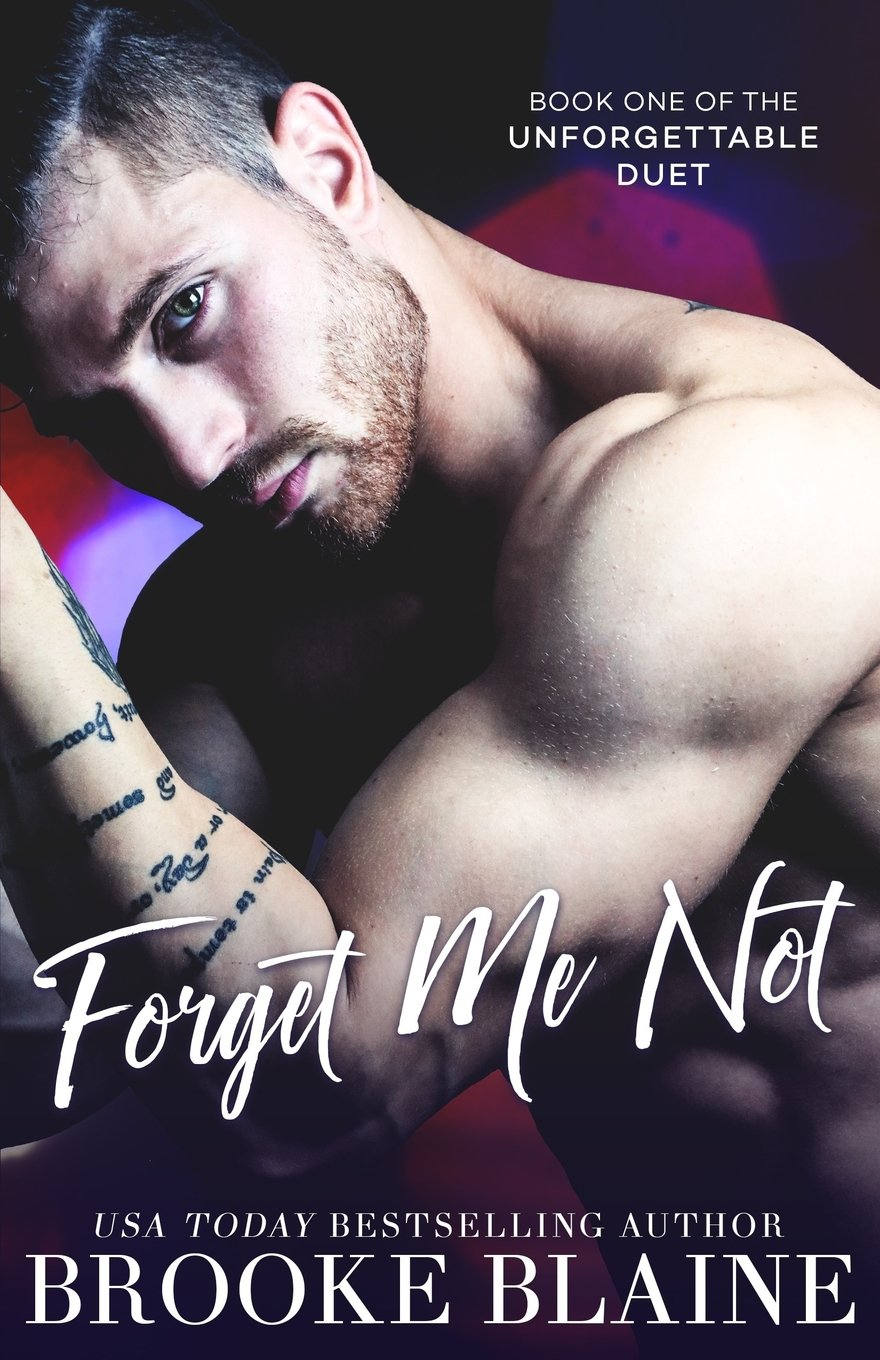 Forget Me Not (The Unforgettable Duet) (Volume 1)