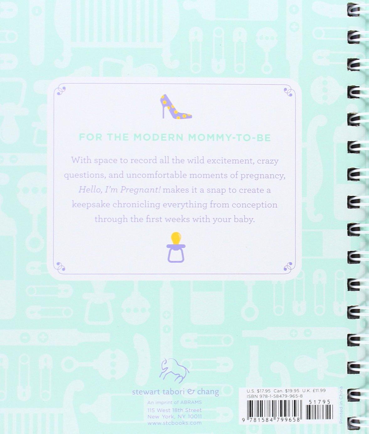 Hello im pregnant a journal alissa faden 9781584799658 a journal alissa faden 9781584799658 amazon books fandeluxe Gallery