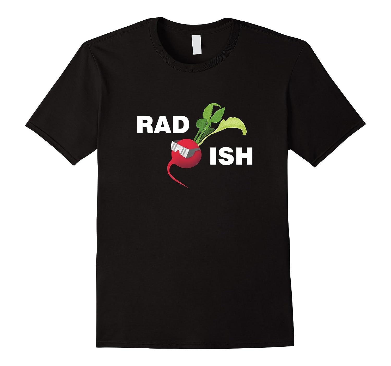 Rad Ish Funny Vegetable Pun, Radish Farmer Tshirt-BN