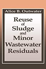 Reuse of Sludge and Minor Wastewater Residuals Kindle Edition