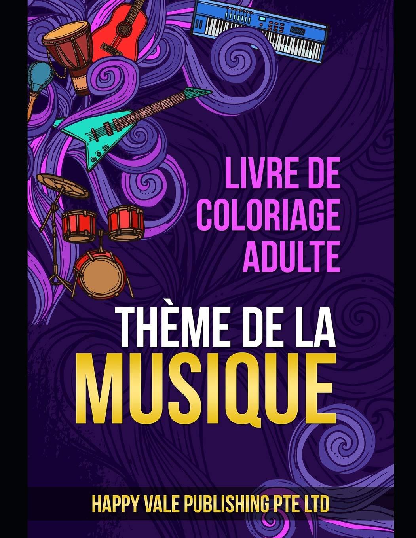 Livre De Coloriage Adulte Theme De La Musique French