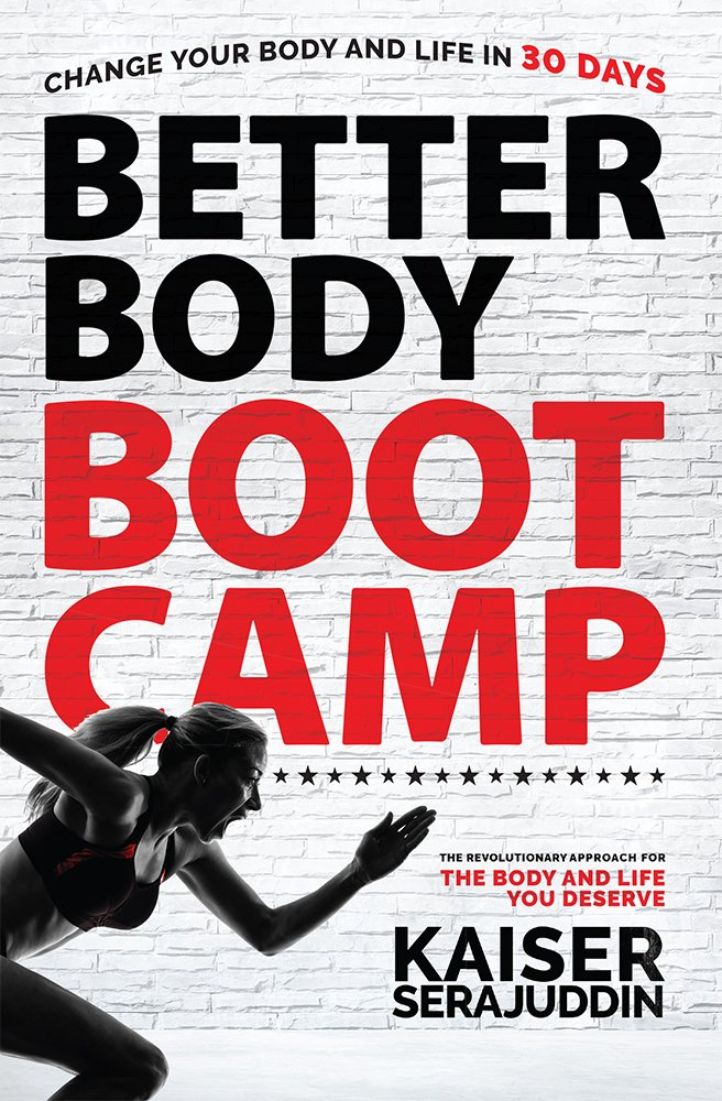 Better Body Bootcamp: The Revolutionary Approach For The Body And Life You Deserve pdf epub