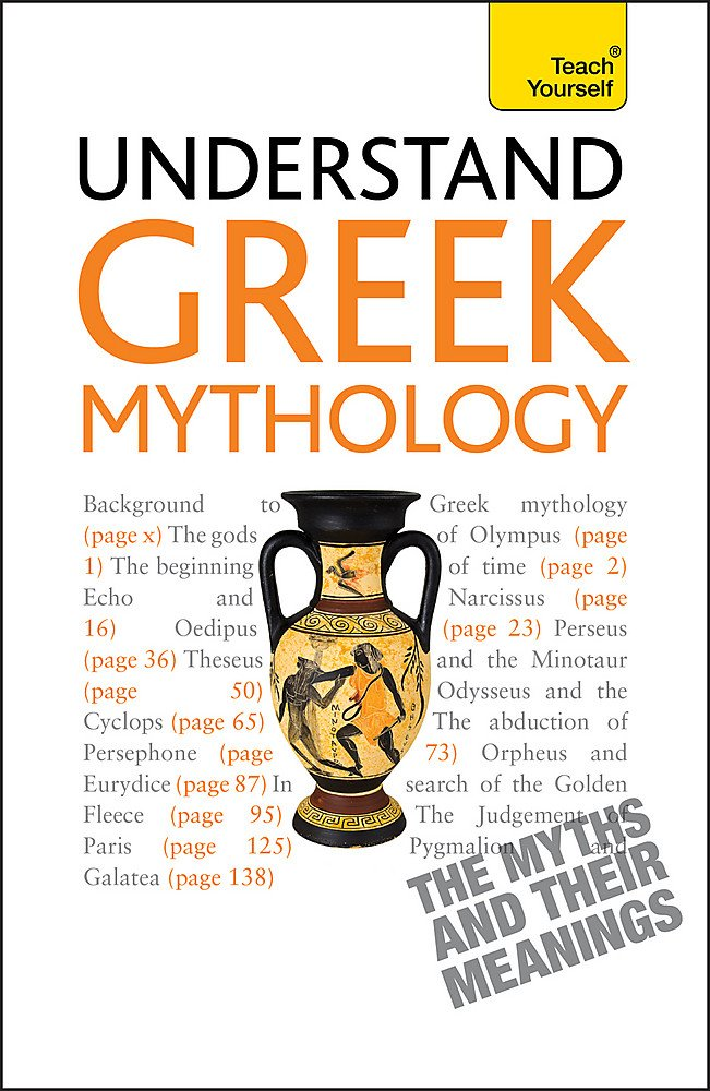 Download Understand Greek Mythology (Teach Yourself) PDF