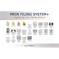 MRIN Filing System+: Organizing Your Family History