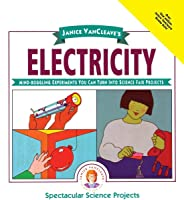 Janice VanCleave's Electricity: Mind-Boggling