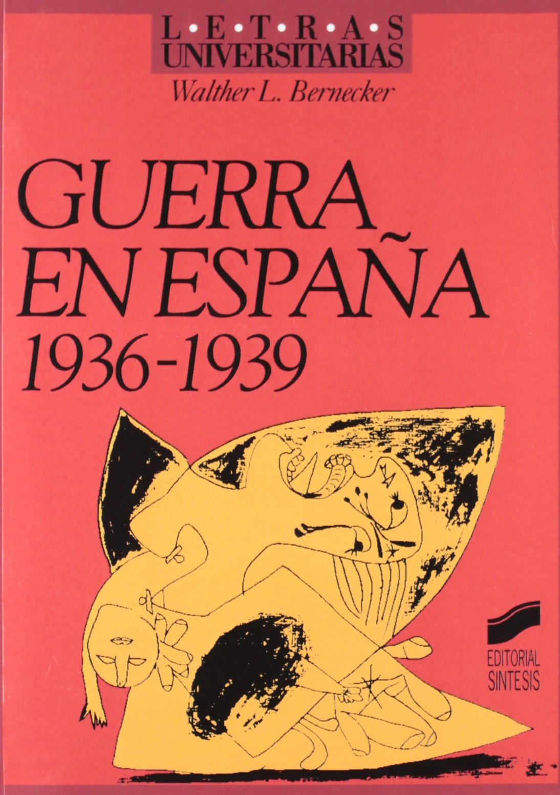 Guerra en España 1936-1939 : 15 Letras universitarias: Amazon.es ...