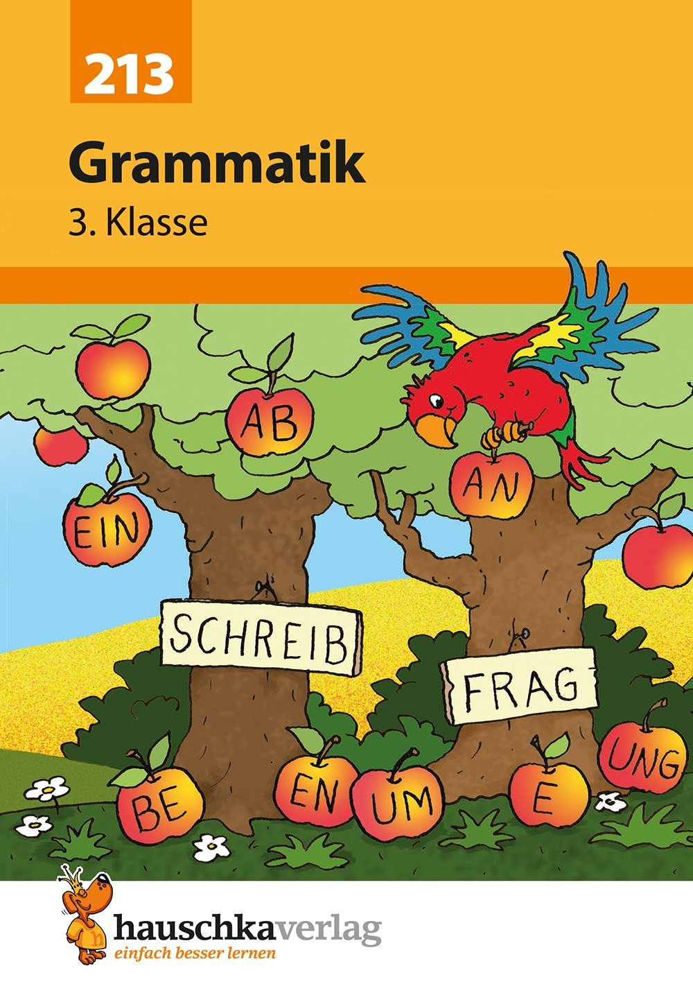 Grammatik 3. Klasse  Deutsch  Grammatik Band 213