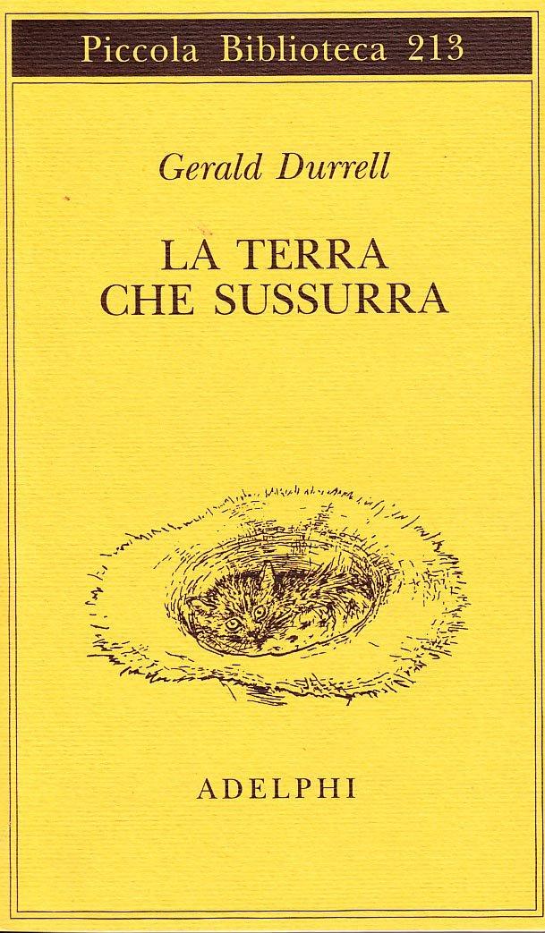 Ebook La Terra Che Sussurra By Gerald Durrell