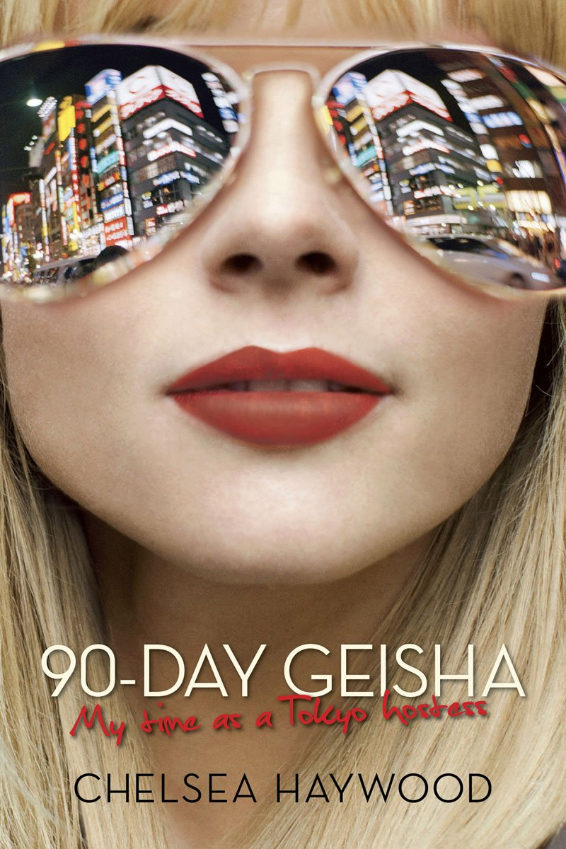 Read Online 90-Day Geisha: My Time as a Tokyo Hostess PDF