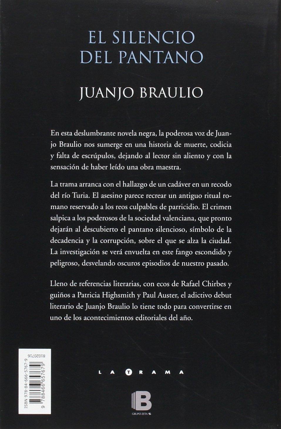 El silencio del pantano (La Trama): Amazon.es: Braulio, Juanjo: Libros