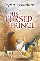 His Cursed Prince Kindle Edition