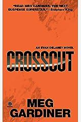 Crosscut: An Evan Delaney Novel Kindle Edition