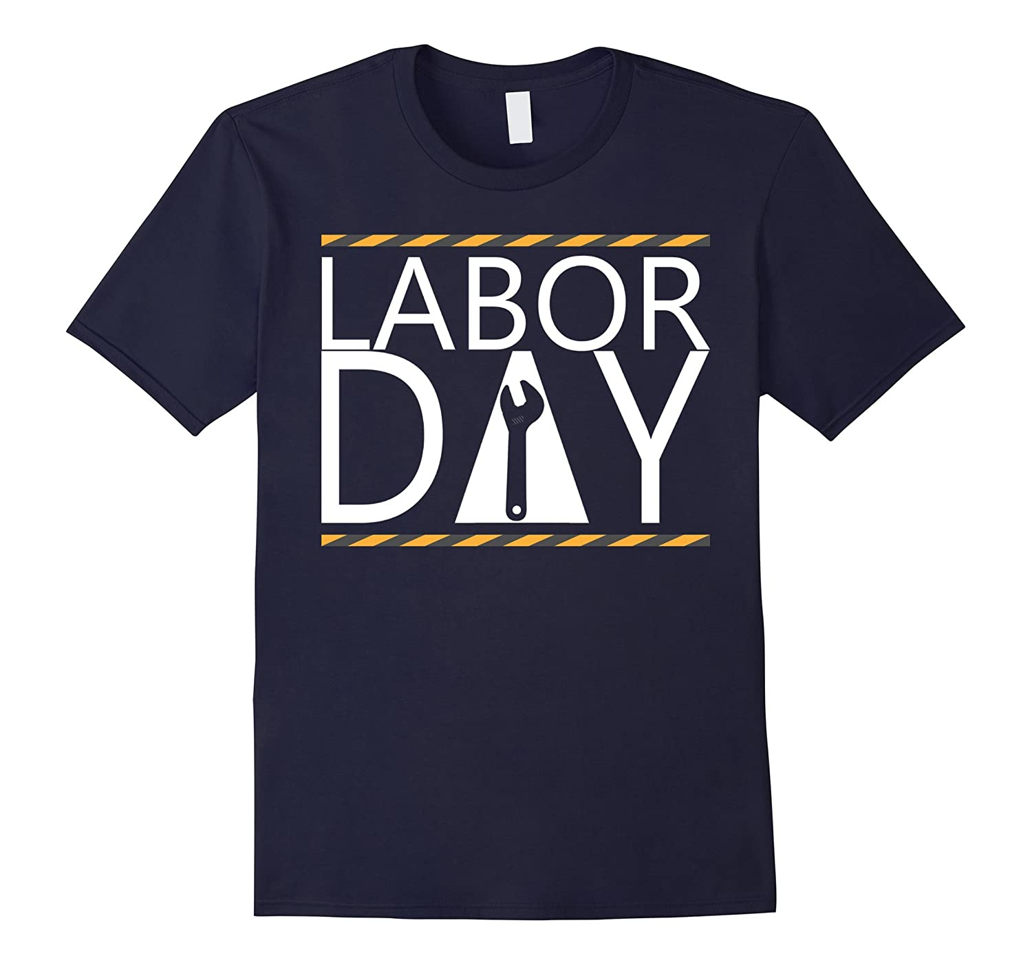 Happy Labor Day T-Shirt - Labor Day 2017 Funny T-Shirt-BN